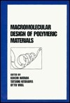 Macromolecular Design of Polymeric Materials Koichi Hatada