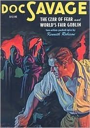 The Czar of Fear / Worlds Fair Goblin  by  Kenneth Robeson