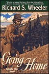 Going Home (Skyes West, #11) Richard S. Wheeler