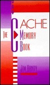 The Cache Memory Handbook  by  Jim Handy