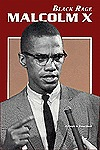 Malcolm X: Black Rage David R. Collins