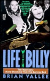 Life With Billy  by  Brian Vallee