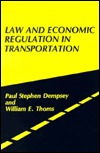 Law and Economic Regulation in Transportation. Paul Stephen Dempsey