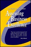 Assessing Business Excellence: A Guide to Self-Assessment Leslie J. Porter