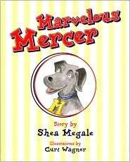 Marvelous Mercer Shea Megale