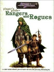 Players Guide to Rangers and Rogues: A Core Sourcebook for Revised 3rd Edition Fantasy Roleplaying  by  James Maliszewski