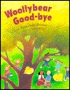 Woollybear Good-Bye  by  Sharon Denslow