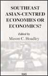 Southeast Asian-Centred Economies or Economics? Mason C. Hoadley