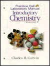 Prentice Hall Lab Experiments, Introductory Chemistry  by  Charles H. Corwin