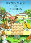 Puzzles, Mazes and Numbers  by  Charles Snape