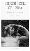 French Poets of Today (Essential Poets Series 21) (Essential Poets Series 21)  by  Jean-Yves Reuzeau