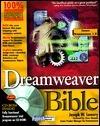 Dreamweaver Bible [With Contains Dreamweaver Demo, JavaScript Behaviors...]  by  Joseph W. Lowrey