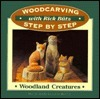 Woodland Creatures  by  Rick Butz