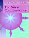 The Nurse Communicates April Sieh
