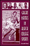 Great Names in Black College Sports Donald Hunt