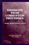 Emissions from Combustion Processes - An Acs Environmental Chemistry Division Book  by  Ronald O. Kagel