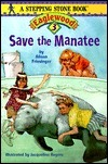 Save the Manatee (Eaglewood, #3)  by  Alison Friesinger