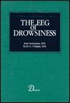 The Eeg Of Drowsiness  by  Joan Santamaria