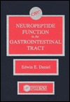 Neuropeptide Function in the Gastrointestinal Tract Edwin E. Daniel