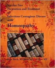 The Solution: Homeoprophylaxis: The Vaccine Alternative  by  Kate Birch