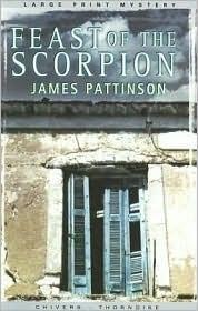 Feast of the Scorpion James Pattinson