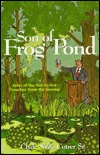 Son of Frog Pond: Tales of the Not-So-Hot Preacher from the Swamp  by  Clyde Willis Cutrer Sr.