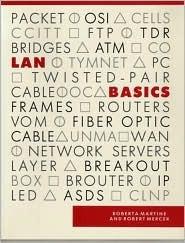 LAN Basics  by  Roberta Martine
