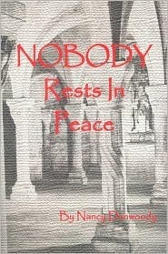 Nobody Rests in Peace  by  Nancy Dunwoody