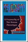 Religiosity: A Propensity of the Human Phenotype Leonard Caum Moffitt