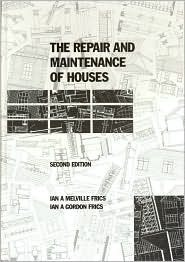The Repair and Maintenance of Houses  by  Ian A Melville