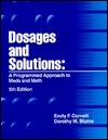Dosages and Solutions: A Programmed Approach to Meds and Math  by  Emily F. Cornett