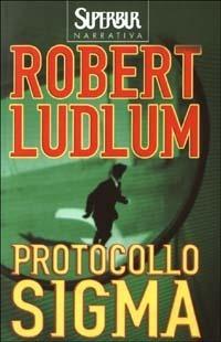 Protocollo Sigma Robert Ludlum