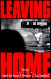 Leaving Home: Stories  by  Hazel Rochman