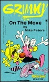 Grimmy: On the Move  by  Mike Peters