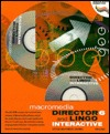 Director 6 and Lingo Interactive [With (2) Contains a Complete Demo Version with Files]  by  Macromedia Inc