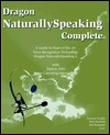 Dragon NaturallySpeaking Complete (CD-ROM version with Emkay 3185 microphone)  by  Parmod Gandhi