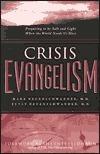 Crisis Evangelism  by  Mark Neuenschwander
