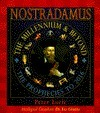Nostradamus: The Millennium and Beyond  by  Peter Lorie