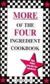 More of the Four Ingredient Cookbook: More Recipes Using Only Four Ingredients!!  by  Linda Coffee