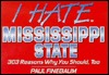Mississippi State: 303 Reasons Why You Should, Too Paul Finebaum