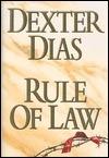 Rule Of Law Dexter Dias