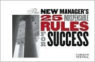The New Managers 25 Indispensable Rules for Success Carolyn Purnell