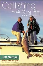 Catfishing In The South  by  Jeff Samsel
