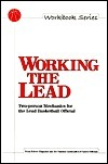 Working the Lead  by  Bill Topp
