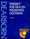 Passkey For Health Insurance Licensing Dearborn Financial Publishing