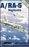 North American A/RA-5 Vigilante (Mini in Action 3)  by  Terry Love