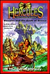Hercules and the Geek of Greece Hunter Kennedy