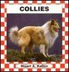 Collies  by  Stuart A. Kallen