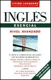 Inglés Esencial: Libro de clase Avanzado  by  Marisa Castro Cid