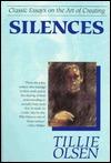Silences: Classic Essays on the Art of Creating  by  Tillie Olsen